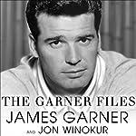 The Garner Files: A Memoir | James Garner,Jon Winokur
