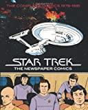 Star Trek 1: The Newspaper Comics: Complete Dailies and Sundays 1979-1981