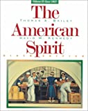 The American Spirit, Volume 2: Since 1865 (0395871018) by Bailey, Thomas