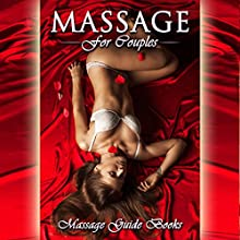 Massage for Couples Audiobook by  Massage Books Narrated by Lia Langola
