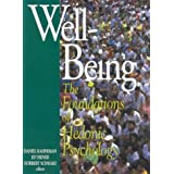 Well-Being : The Foundations of Hedonic Psychology ~ Ed Diener