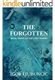 The Forgotten (The Lost Words: Volume 3)