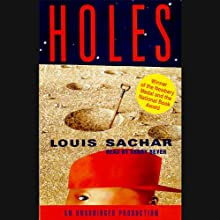 Holes (       UNABRIDGED) by Louis Sachar Narrated by Kerry Beyer