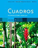 img - for Cuadros Student Text, Volume 1 of 4: Introductory Spanish (Explore Our New Spanish 1st Editions) book / textbook / text book