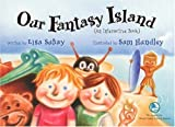 Our Fantasy Island: An Interactive Book