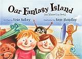 Our Fantasy Island: An Interactive Book