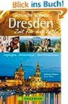Reisef�hrer Dresden  Zeit f�r das Bes...