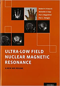 http://www.amazon.com/Ultra-Low-Field-Nuclear-Magnetic-Resonance/dp/0199796432