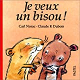 img - for Je veux un bisous ! book / textbook / text book