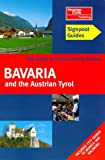 Bavaria and the Austrian Tyrol (Signpost Guides)