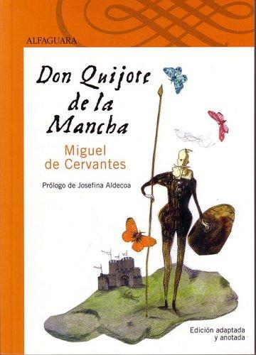 Don Quijote de La Mancha (Elementary and Middle School Edition) (Clasicos Esenciales Santillana) (Spanish Edition)