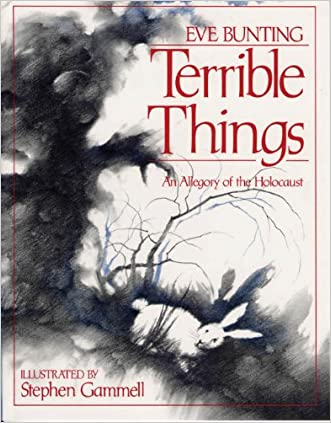 Terrible Things: An Allegory of the Holocaust (Edward E. Elson Classic)