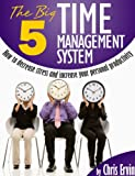 The Big 5 Time Management System