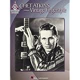 Chet Atkins - Vintage Fingerstyle (Artist Songbooks Series) ~ Chet Atkins