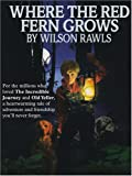 Where the Red Fern Grows (0786273127) by Wilson Rawls