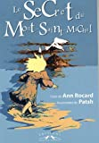 echange, troc Ann Rocard - Le Secret du Mont-Saint-Michel