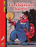 echange, troc Evelyne Reberg - Le Château hanté