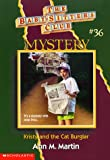 Kristy and the Cat Burglar (Baby-Sitters Club Mystery)