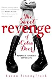 By Karen Finneyfrock The Sweet Revenge of Celia Door (Reprint)