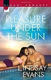 Pleasure Under the Sun (Kimani Romance)