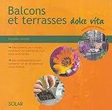 echange, troc Antje Grosse Feldhaus - Balcons et terrasses méditerranéens