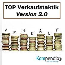 TOP Verkaufstaktik Version 2.0 Hörbuch von Alessandro Dallmann Gesprochen von: Michael Freio Haas
