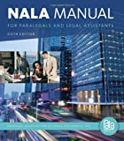 img - for NALA Manual for Paralegals and Legal Assistants: A General Skills & Litigation Guide for Today's Professionals book / textbook / text book
