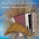 echange, troc Patricia Noel & Livia Floria - Magical Sound Of Pan-Flute & Accordion