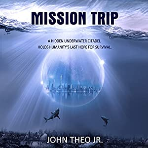 Mission Trip Audiobook