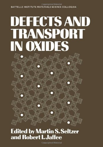Defects And Transport In Oxides (Battelle Institute Materials Science Colloquia)