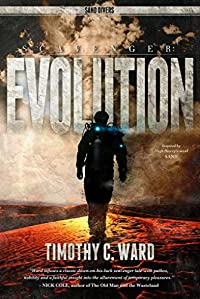 Scavenger: Evolution: by Timothy C. Ward ebook deal