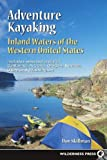 img - for Adventure Kayaking: Inland Waters of the Western United States by Skillman, Don (2000) Paperback book / textbook / text book