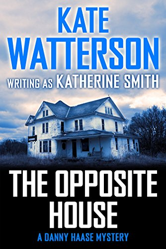 The Opposite House: A Danny Haase Mystery (Detective Danny Haase Series) (The Opposite House compare prices)