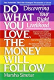 cover of Do What You Love, The Money Will Follow: Discovering Your Right Livelihood