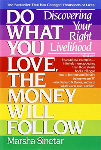 Do-What-You-Love-The-Money-Will-Follow-Discovering-Your-Right-Livelihood