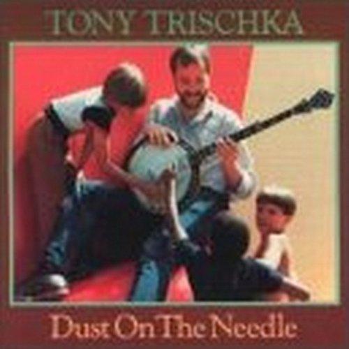 Tony Trischka - Dust on the Needle - Zortam Music