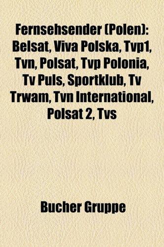 fernsehsender-polen-belsat-viva-polska-tvp1-tvn-polsat-tvp-polonia-tv-puls-sportklub-tv-trwam-tvn-in