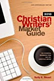 img - for Christian Writers' Market Guide 2010 book / textbook / text book