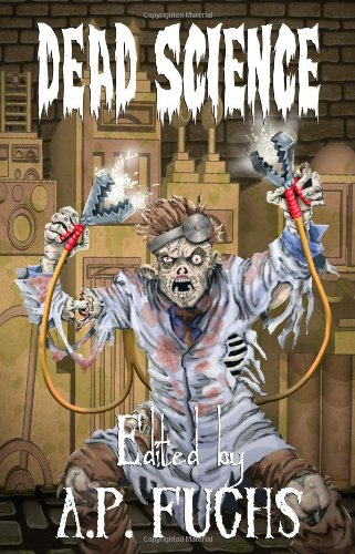 Image for Dead Science: A Zombie Anthology