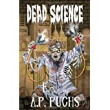 Dead Science: A Zombie Anthologyby Anthony Giangregorio