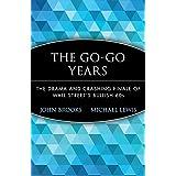 The Go-Go Years: The Drama and Crashing Finale of Wall Street's Bullish 60s ~ John Brooks