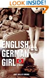 The English German Girl: A Novel