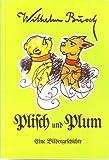 Plisch und Plum. Eine Bildergeschichte
