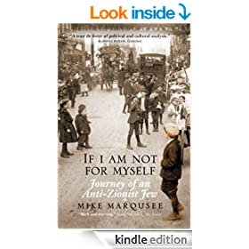 If I Am Not For Myself: Journey of an Anti-Zionist Jew