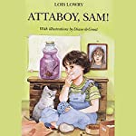 Attaboy Sam | Lois Lowry