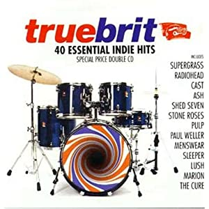 Truebrit: 40 Essential Indie Hits