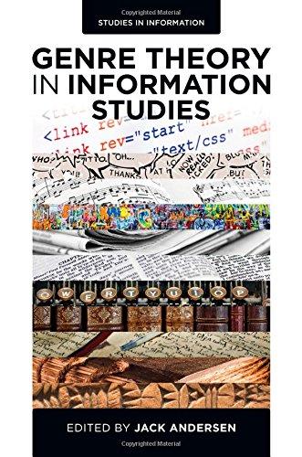 Genre Theory in Information Studies: 11 (Studies in Information)