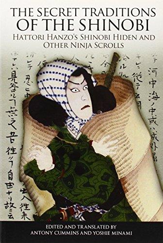 the-secret-traditions-of-the-shinobi-hattori-hanzos-shinobi-hiden-and-other-ninja-scrolls-by-antony-