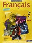 Fran�ais - 2e et 1re Bac Pro