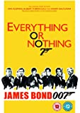 Everything or Nothing: The Untold Story of 007 [DVD]